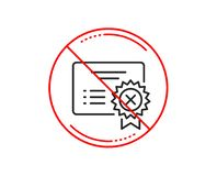 Reject certificate line icon. Decline document sign. Vector. No or stop sign. Reject certificate line icon. Decline document sign. Wrong file. Caution prohibited vector illustration