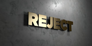 Reject - Gold sign mounted on glossy marble wall - 3D rendered royalty free stock illustration. This image can be used for an online website banner ad or a stock illustration