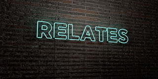 RELATES -Realistic Neon Sign on Brick Wall background - 3D rendered royalty free stock image. Can be used for online banner ads and direct mailers Stock Illustration