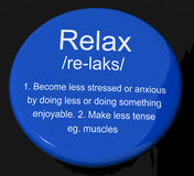 Relax Definition Button Showing Less Stress And Tense Royalty Free Stock Photos