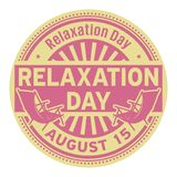 Relaxation Day, August 15. Rubber stamp, vector Illustration Royalty Free Stock Image