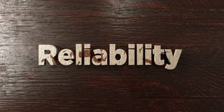 Reliability - grungy wooden headline on Maple  - 3D rendered royalty free stock image. This image can be used for an online website banner ad or a print Royalty Free Stock Image