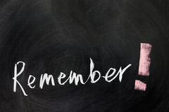 Remember. Chalk drawing - Remember with a exclamation mark Stock Images