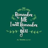 Remember me i will remember you Stock Photo