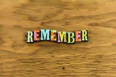 Remember memory recall. Remember reminder forget recall forgetfulness memory letterpress sign honor memorial day veterans service help helping volunteer grateful stock photos