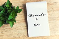 Remember To Live Quotes royalty free stock photo