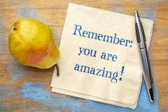 Remember - you are amazing royalty free stock photography