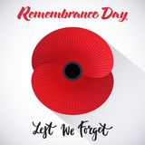 Remembrance day poster. Vector illustration of a bright poppy flower. Remembrance day symbol. Lest we forget lettering stock illustration