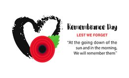 Remembrance Day vector poster. Lest We forget. Bright Red Poppy flower. Remembrance Day vector poster. Lest We forget lettering. Hand drawn heart and bright Red royalty free illustration
