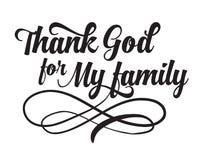 Remerciez Dieu de ma famille Photo libre de droits