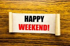 Remettez l'inspiration de légende des textes d'écriture montrant le week-end de Heppy Concept d'affaires pour le message de week- Images stock