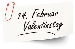 Reminder February 14 Valentine's Day on paper. Reminder February 14 Valentine's Day on little white paper (text in german&#x29 stock illustration