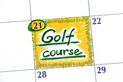 Reminder Golf course in calendar. Stock Image