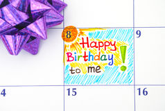 Reminder Happy Birthday to me in calendar with bow. Reminder Happy Birthday to me in calendar with purple bow Stock Image