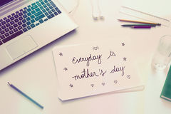 Reminder for the whole year: Everyday is Mothers day Stock Images