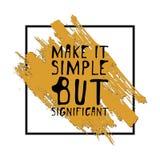 Rendez-le simple mais significatif Graphique tiré par la main de pièce en t Affiche typographique d'impression Image libre de droits