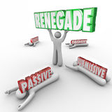 Renegade Word Lifted by Person Defying Conventional Wisdom Royalty Free Stock Photo