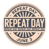 Repeat Day stamp. Repeat Day, June 3, rubber stamp, vector Illustration Royalty Free Stock Image