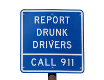 Report Drunk Drivers Sign. Report drunk drivers, call 911 highway sign Stock Photo