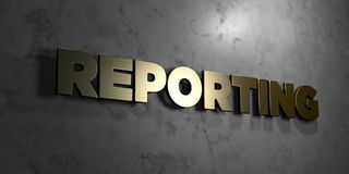 Reporting - Gold sign mounted on glossy marble wall  - 3D rendered royalty free stock illustration. This image can be used for an online website banner ad or a Royalty Free Stock Photos