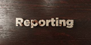 Reporting - grungy wooden headline on Maple  - 3D rendered royalty free stock image. This image can be used for an online website banner ad or a print postcard Stock Images