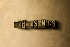REPRESENTS - close-up of grungy vintage typeset word on metal backdrop. Royalty free stock illustration. Can be used for online banner ads and direct mail stock image