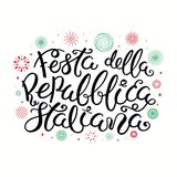 Republic day Italian lettering with fireworks. Hand written Italian lettering quote Festa Della Repubblica Italiana, Happy Republic Day, with fireworks in Italy royalty free illustration