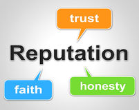 Reputation Words Shows Believe In And Faith. Reputation Words Representing Believe In And Trust Royalty Free Stock Photography