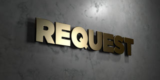 Request - Gold sign mounted on glossy marble wall - 3D rendered royalty free stock illustration. This image can be used for an online website banner ad or a Vector Illustration