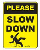 Symbol urging to move slowly. Request - Slow Down. Warning that you can slip Stock Photo