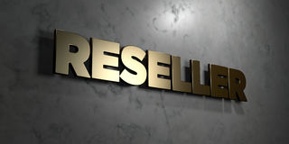 Reseller - Gold sign mounted on glossy marble wall  - 3D rendered royalty free stock illustration. This image can be used for an online website banner ad or a Royalty Free Stock Image