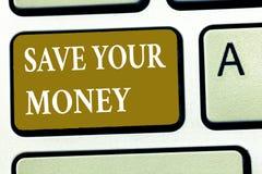 Reserva de la demostración de la muestra del texto su dinero La foto conceptual mantiene sus ahorros el banco o la acción para pr foto de archivo