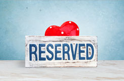 Reserve Signboard And Heart Royalty Free Stock Images