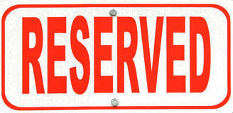 Reserved. Aside For Special Or Particular Use Royalty Free Stock Photo