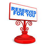 Reserved. For you text on a display plate in shiny red, text in blue over white background, VIP treatment and privileged concept Royalty Free Stock Photography