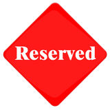 Reserved Sign stock photos
