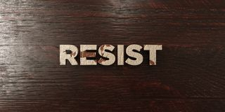 Resist - grungy wooden headline on Maple  - 3D rendered royalty free stock image Royalty Free Stock Image