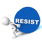 Resist. Word on a roller, being very hard to stop by a little guy Stock Image