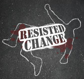 Resisting Change Leads to Obsolescence or Death. A chalk outline of a dead body symbolizing someone who rejected change and faced the consequences of being made Royalty Free Stock Image
