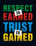 Respect is earned trust is gained, Vector image Royalty Free Stock Photo