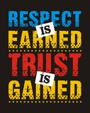 Respect is earned trust is gained, Vector image Royalty Free Stock Image