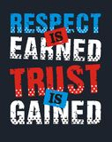 Respect is earned trust is gained, Vector image Royalty Free Stock Images