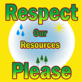 Respect our resources Stock Photo
