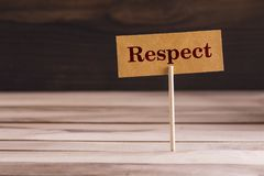 Respect word sign. Respect word in Standing small sign on wood stock images