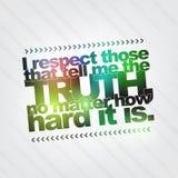 Respectez ceux qui m'indiquent la vérité Photos libres de droits