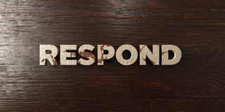 Respond - grungy wooden headline on Maple  - 3D rendered royalty free stock image Royalty Free Stock Images