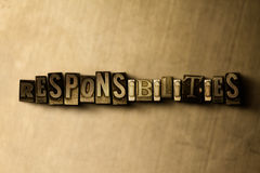 RESPONSIBILITIES - close-up of grungy vintage typeset word on metal backdrop. Royalty free stock illustration.  Can be used for online banner ads and direct Stock Photos