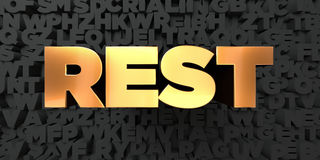 Rest - Gold text on black background - 3D rendered royalty free stock picture. This image can be used for an online website banner ad or a print postcard Stock Image