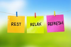 Rest, Relax, Refresh, Motivational text Royalty Free Stock Image