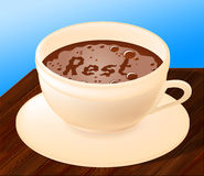 Rest Relax Represents Coffee Shop And Beverages Stock Image